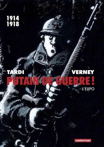 «Putain de Guerre !», la BD de Tardi s'expose à la médiathèque