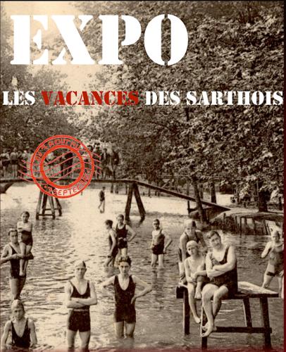 EXPOSITION «LES VACANCES DES SARTHOIS»